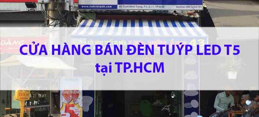 cua-hang-ban-den-tuyp-led-t5-tphcm